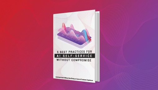 5 Best Practices for AI-Self-Service Without Compromise